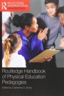 Routledge Handbook of Physical Education Pedagogies - Book