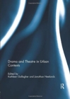 Drama and Theatre in Urban Contexts - Book