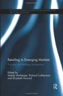 Retailing in Emerging Markets : A policy and strategy perspective - Book