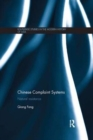 Chinese Complaint Systems : Natural Resistance - Book
