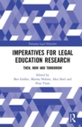 Imperatives for Legal Education Research : Then, Now and Tomorrow - Book