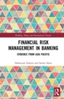 Financial Risk Management in Banking : Evidence from Asia Pacific - Book