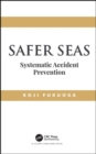Safer Seas : Systematic Accident Prevention - Book