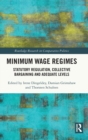 Minimum Wage Regimes : Statutory Regulation, Collective Bargaining and Adequate Levels - Book