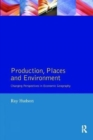 Production, Places and Environment - Book