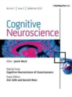Cognitive Neuroscience of Consciousness : A Special Issue of Cognitive Neuroscience - Book