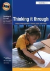 Thinking it Through : Developing Thinking and Language Skills Through Drama Activities - Book