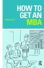 How to Get an MBA - Book