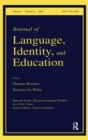 (Re)constructing Gender in a New Voice : A Special Issue of the Journal of Language, Identity, and Education - Book