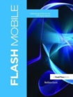 Flash Mobile : Developing Android and iOS Applications - Book
