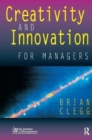 Creativity and Innovation for Managers - Book