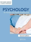 Psychology for Nurses and Health Professionals - Book