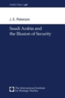 Saudi Arabia and the Illusion of Security - Book
