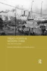 Treaty Ports in Modern China : Law, Land and Power - Book