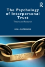 The Psychology of Interpersonal Trust : Theory and Research - Book