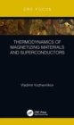 Thermodynamics of Magnetizing Materials and Superconductors - Book