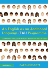 An English as an Additional Language (EAL) Programme : Learning Through Images for 7-14-Year-Olds - Book