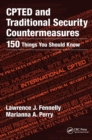CPTED and Traditional Security Countermeasures : 150 Things You Should Know - Book
