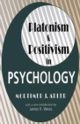 Platonism and Positivism in Psychology - Book
