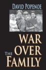 War Over the Family - Book