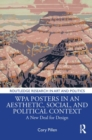 WPA Posters in an Aesthetic, Social, and Political Context : A New Deal for Design - Book