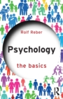 Psychology : The Basics - Book