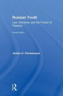 Russian Youth : Law, Deviance, and the Pursuit of Freedom - Book