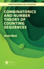 Combinatorics and Number Theory of Counting Sequences - Book