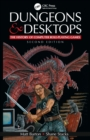 Dungeons and Desktops : The History of Computer Role-Playing Games 2e - Book