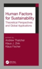 Human Factors for Sustainability : Theoretical Perspectives and Global Applications - Book