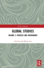 Global Studies : Volume 2: Process and Governance - Book