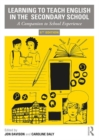 Learning to Teach English in the Secondary School : A Companion to School Experience - Book