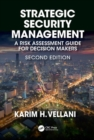 Strategic Security Management : A Risk Assessment Guide for Decision Makers, Second Edition - Book