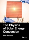 The Physics of Solar Energy Conversion - Book
