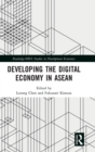 Developing the Digital Economy in ASEAN - Book