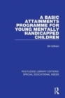 A Basic Attainments Programme for Young Mentally Handicapped Children - Book