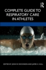 Complete Guide to Respiratory Care in Athletes - Book