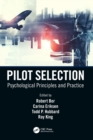 Pilot Selection : Psychological Principles and Practice - Book