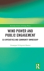 Wind Power and Public Engagement : Co-operatives and Community Ownership - Book