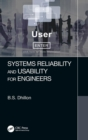 Systems Reliability and Usability for Engineers - Book
