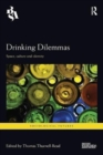 Drinking Dilemmas : Space, culture and identity - Book
