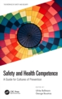 Safety and Health Competence : A Guide for Cultures of Prevention - Book
