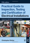 Practical Guide to Inspection, Testing and Certification of Electrical Installations, 5th ed - Book