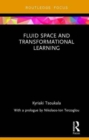Fluid Space and Transformational Learning - Book