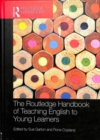 The Routledge Handbook of Teaching English to Young Learners - Book