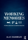 Working Memories : Postmen, Divers and the Cognitive Revolution - Book