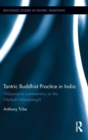 Tantric Buddhist Practice in India : Vilasavajra's Commentary on the Manjusri-Namasamgiti - Book
