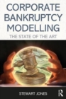 Corporate Bankruptcy Modelling : The state of the art - Book