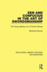 Zen and Confucius in the Art of Swordsmanship : The 'Tengu-Geijutsu-Ron' of Chozan Shissai - Book