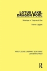 Lotus Lake Dragon Pool : Musings in Yoga and Zen - Book